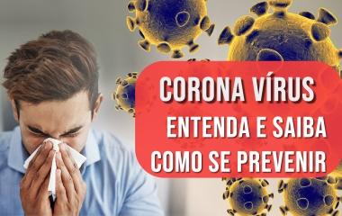 Vida e Saúde: tudo o que você precisa saber sobre o novo Coronavírus